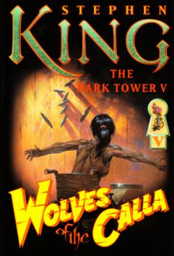 The Dark Tower - Wolves of the Calla, Hardcover, 2003
