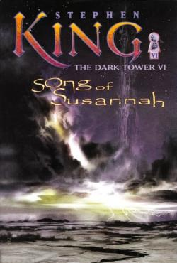 The Dark Tower - Song of Susannah, Hardcover, Jun 04, 2004