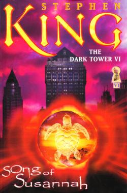 The Dark Tower - Song of Susannah, Paperback, Apr 05, 2005