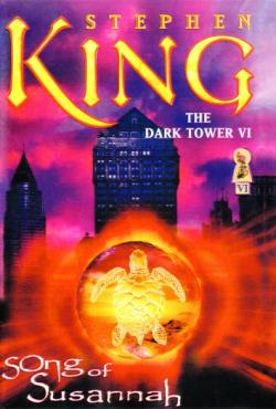The Dark Tower - Song of Susannah, Hardcover, 2005
