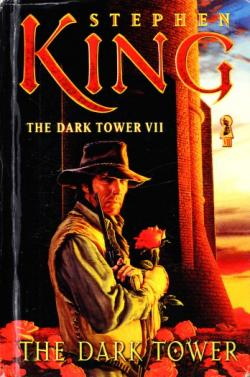 The Dark Tower - The Dark Tower, Hardcover, 2005