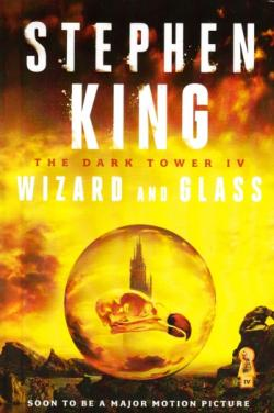 The Dark Tower - Wizard and Glass, Hardcover, 2016