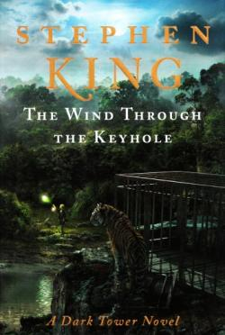 The Dark Tower - The Wind Through the Keyhole, Hardcover, Apr 2012