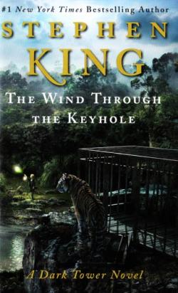 The Dark Tower - The Wind Through the Keyhole, Paperback, Feb 2013