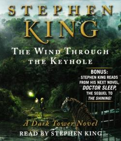 The Dark Tower - The Wind Through the Keyhole, Audio Book, 2012