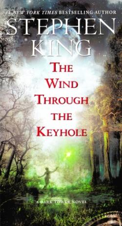 The Dark Tower - The Wind Through the Keyhole, Paperback, Mar 2013