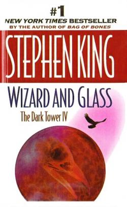 The Dark Tower - Wizard and Glass