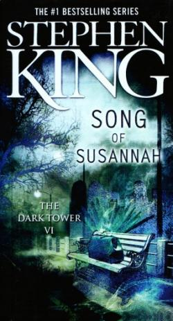 The Dark Tower - Song of Susannah, Hardcover, 2006