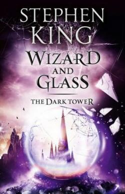 The Dark Tower - Wizard and Glass, Paperback, 2012