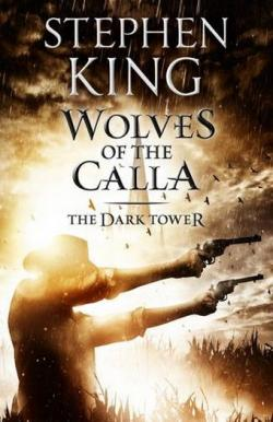 The Dark Tower - Wolves of the Calla, Paperback, 2012