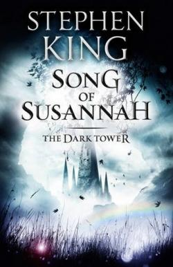 The Dark Tower - Song of Susannah, Paperback, 2012