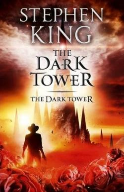 The Dark Tower - The Dark Tower, Paperback, 2012