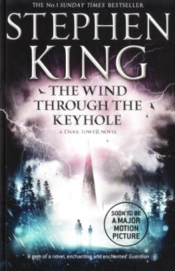 The Dark Tower - The Wind Through the Keyhole, Paperback, 2016