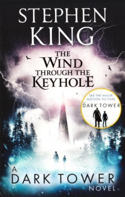 The Dark Tower - The Wind Through the Keyhole, Paperback, 2017