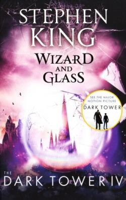 The Dark Tower - Wizard and Glass, Paperback, 2017