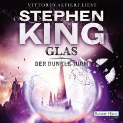 The Dark Tower - Wizard and Glass, Audio Book, 2013