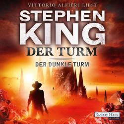 The Dark Tower - The Dark Tower, Audio Book, 2013