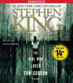 The Girl Who Loved Tom Gordon, Audio Book, Sep 30, 2008