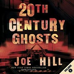 20th Century Ghosts, Audio Book, Oct 16, 2008