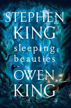 Sleeping Beauties, Hardcover, Sep 26, 2017