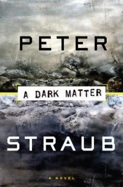 A dark matter, Hardcover, Feb 09, 2010