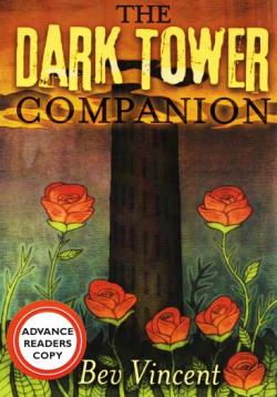 The Dark Tower Companion: A Guide to Stephen Kings Epic Fantasy, Hardcover, 2015
