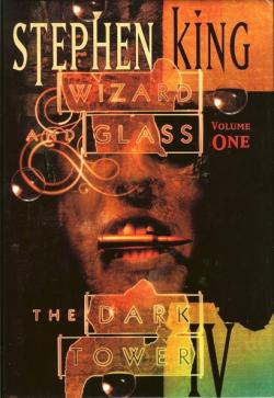 The Dark Tower - Wizard and Glass, Hardcover, 1997
