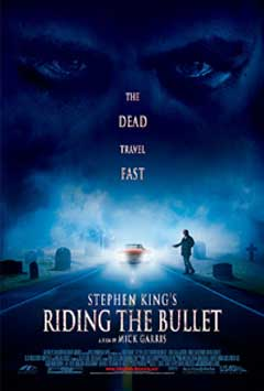 Riding the Bullet - The dead travel fast, Movie Poster, 2004