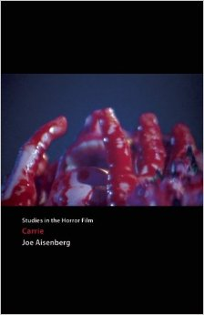 Carrie: Studies in the Horror Film, Centipede Press, Paperback, USA, 2012