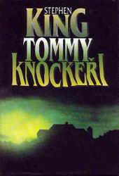 Tommyknockers, unknown format
