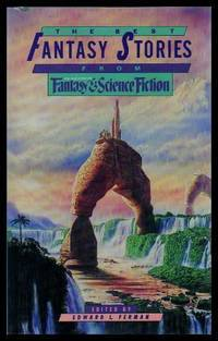 The Best Fantasy Stories from the Magazine of Fantasy and Science Fiction, Hardcover, 1985