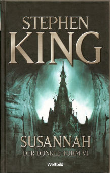 The Dark Tower - Song of Susannah, Hardcover, 2007