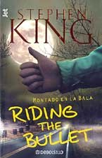 Riding the Bullet, Paperback, Feb 02, 2001